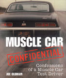 Muscle Car Confidential - Confessions of Muscle Car Test Driver